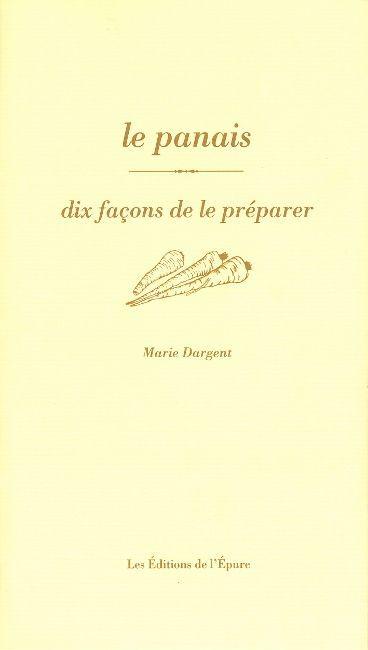 LE PANAIS, DIX FACONS DE LE PREPARER