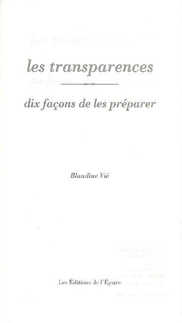 LES TRANSPARENCES, DIX FACONS DE LES PREPARER