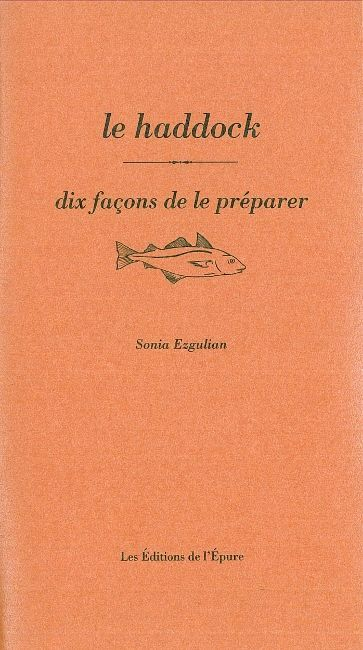 LE HADDOCK, DIX FACONS DE LE PREPARER