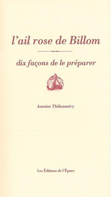 L' AIL DE BILLOM, DIX FACONS DE LE PREPARER