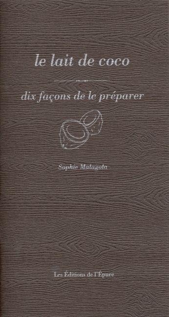 LE LAIT DE COCO, DIX FACONS DE LE PREPARER