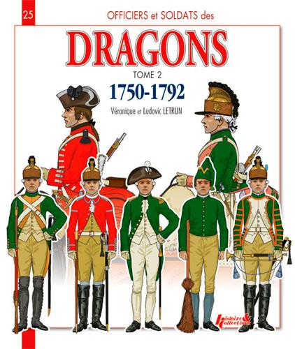 LES DRAGONS 1750-1792 T.2