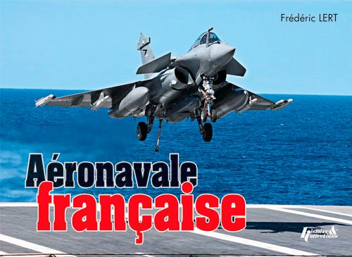 L'AERONAVALE FRANCAISE