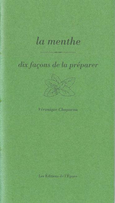 LA MENTHE, DIX FACONS DE LA PREPARER