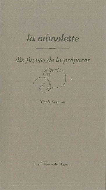 LA MIMOLETTE, DIX FACONS DE LA PREPARER