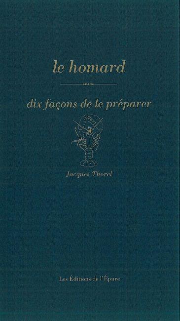LE HOMARD, DIX FACONS DE LE PREPARER