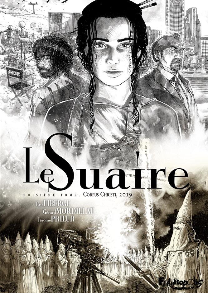 LE SUAIRE (TOME 3-CORPUS CHRISTI, 2019)