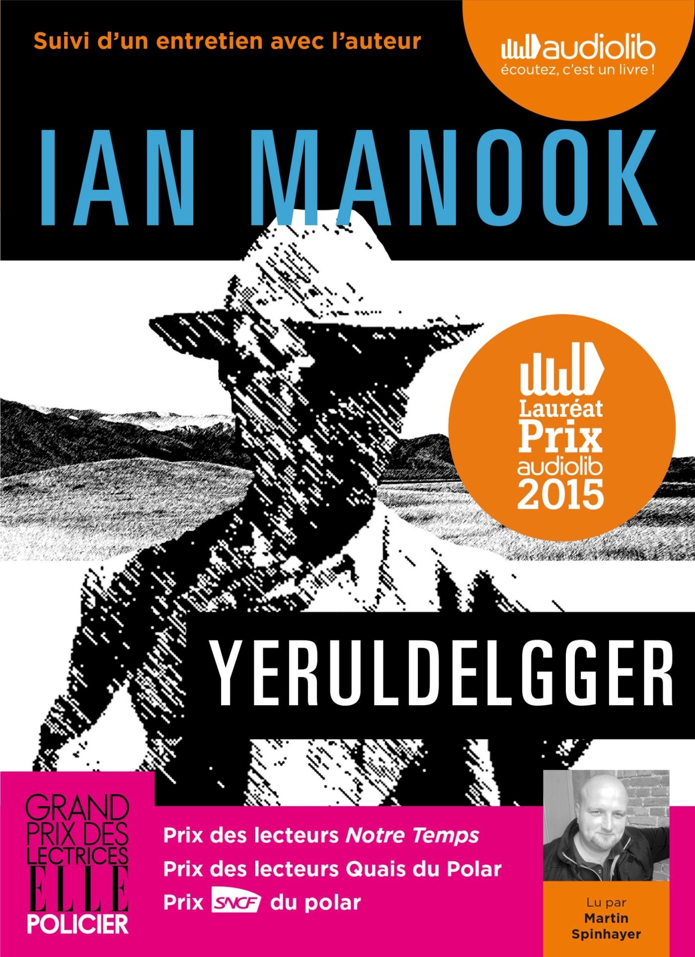 YERULDELGGER - LIVRE AUDIO 2 CD MP3 - SUIVI D'UN ENTRETIEN AVEC L'AUTEUR
