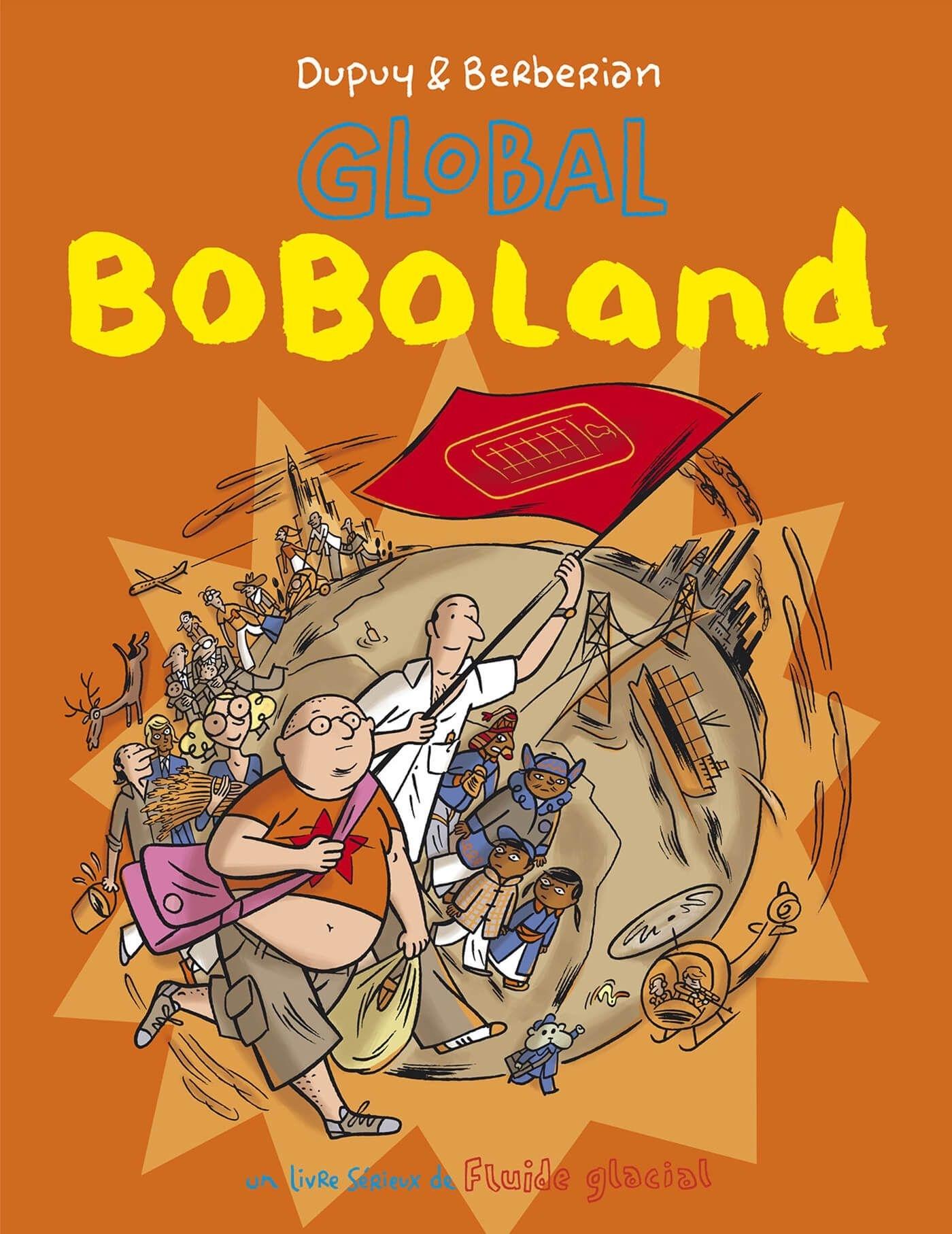 BOBOLAND - TOME 02 - GLOBAL BOBOLAND