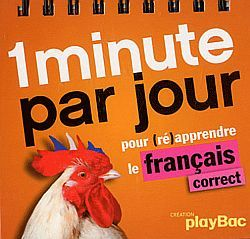 1 MINUTE PAR JOUR DE FRANCAIS CORRECT !