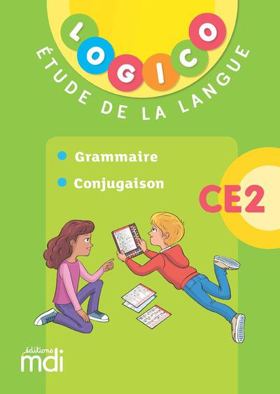 LOGICO - ETUDE DE LA LANGUE CE2 1 - GRAMMAIRE ET CONJUGAISON - 2019