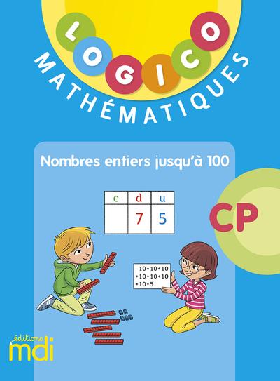 MDI LOGICO MATHEMATIQUES CP3 - NOMBRES JUSQU'A 100 - 2019