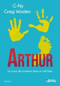 ARTHUR - UN COUP DE TONNERRE DANS UN CIEL BLEU