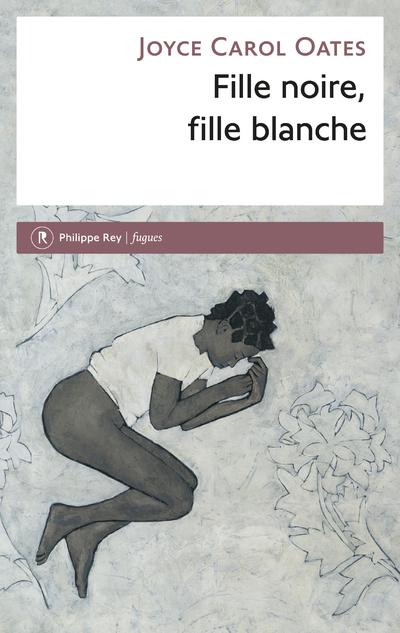 FILLE NOIRE, FILLE BLANCHE