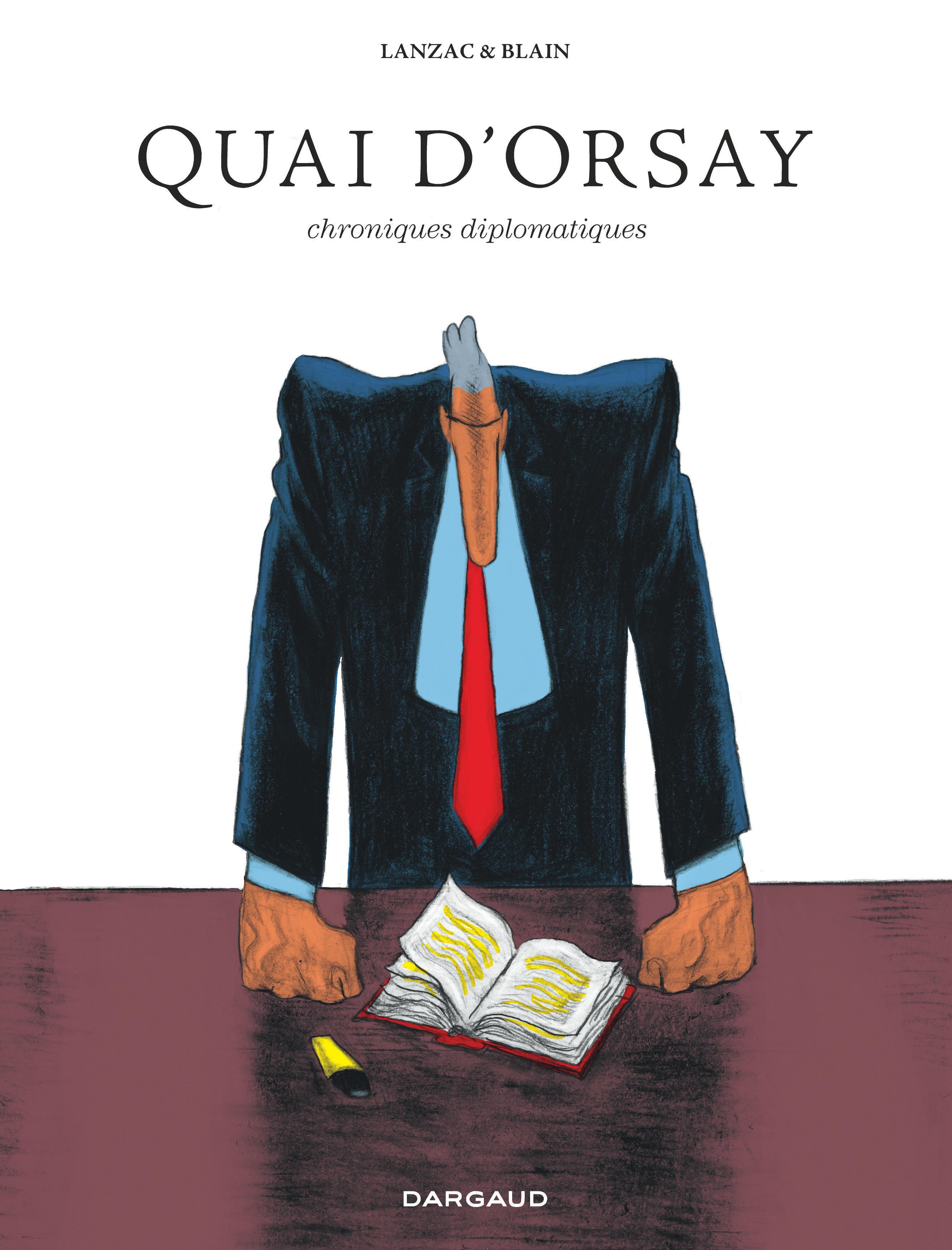 QUAI D'ORSAY INTEGRALE - QUAI D'ORSAY - INTEGRALE - TOME 0 - QUAI D'ORSAY  INTEGRALE
