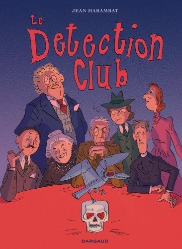 LE DETECTION CLUB - TOME 0 - LE DETECTION CLUB