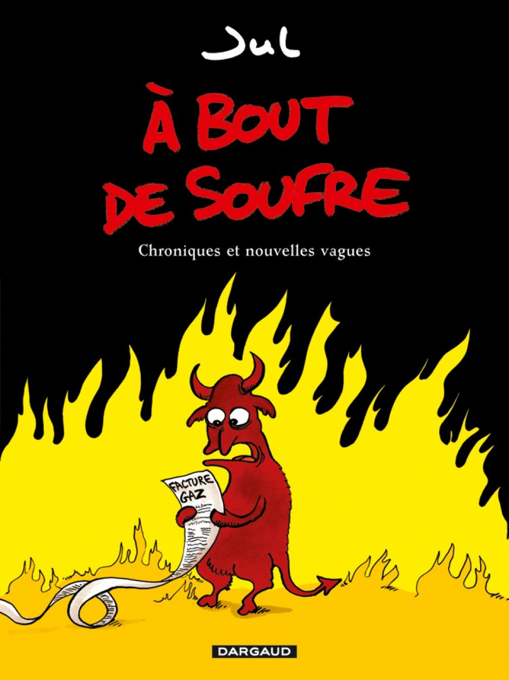 A BOUT DE SOUFRE - TOME 1 - A BOUT DE SOUFFRE