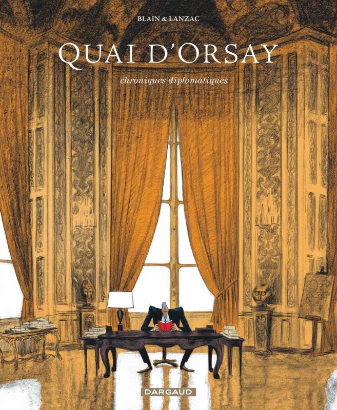 QUAI D'ORSAY - TOME 1 - CHRONIQUES DIPLOMATIQUES (1)