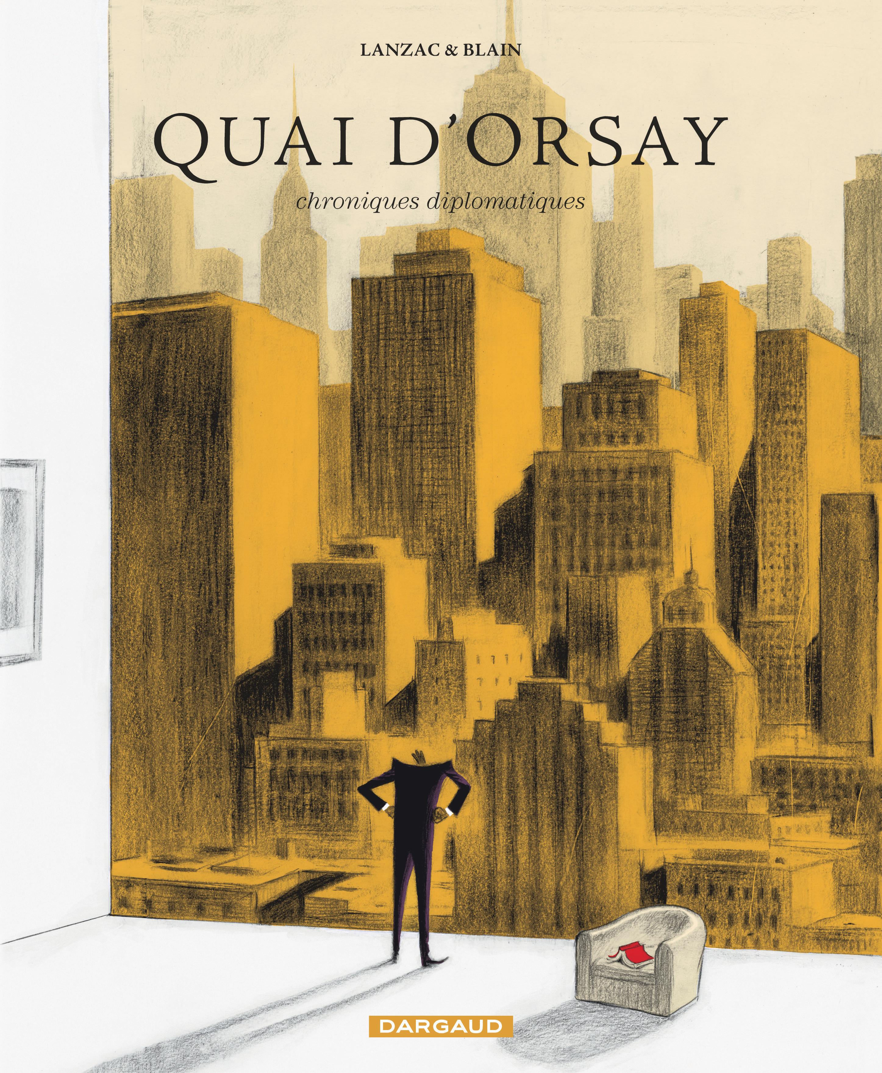 QUAI D'ORSAY - TOME 2 - CHRONIQUES DIPLOMATIQUES  (2)