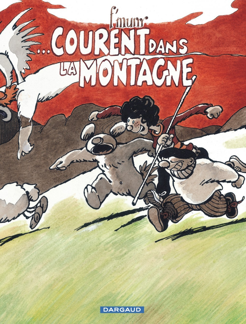...COURENT DANS LA MONTAGNE - LE GENIE DES ALPAGES - T14