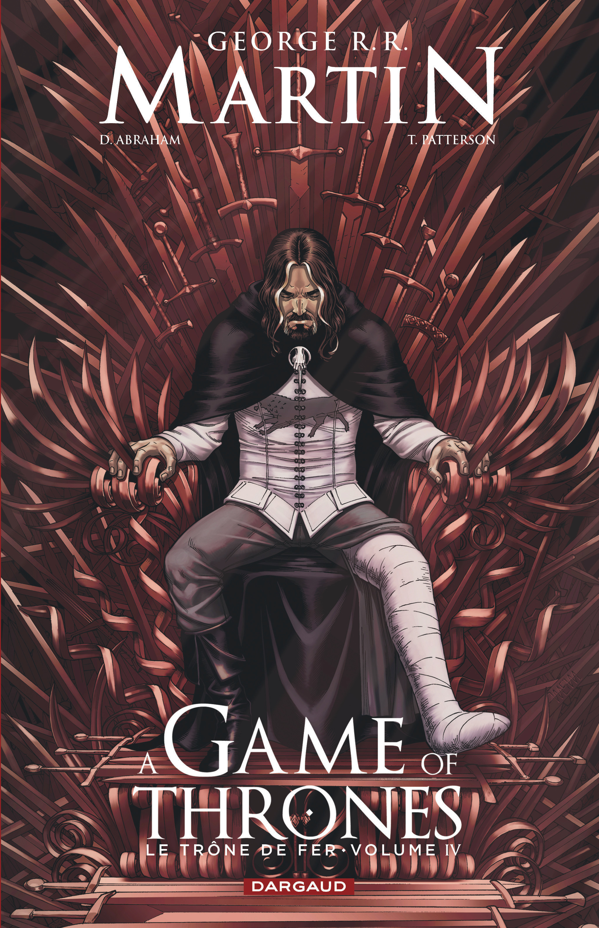 A GAME OF THRONES-LE TRONE FER - GAME OF THRONES (A) - LE TRONE DE FER - TOME 4 - A GAME OF THRO