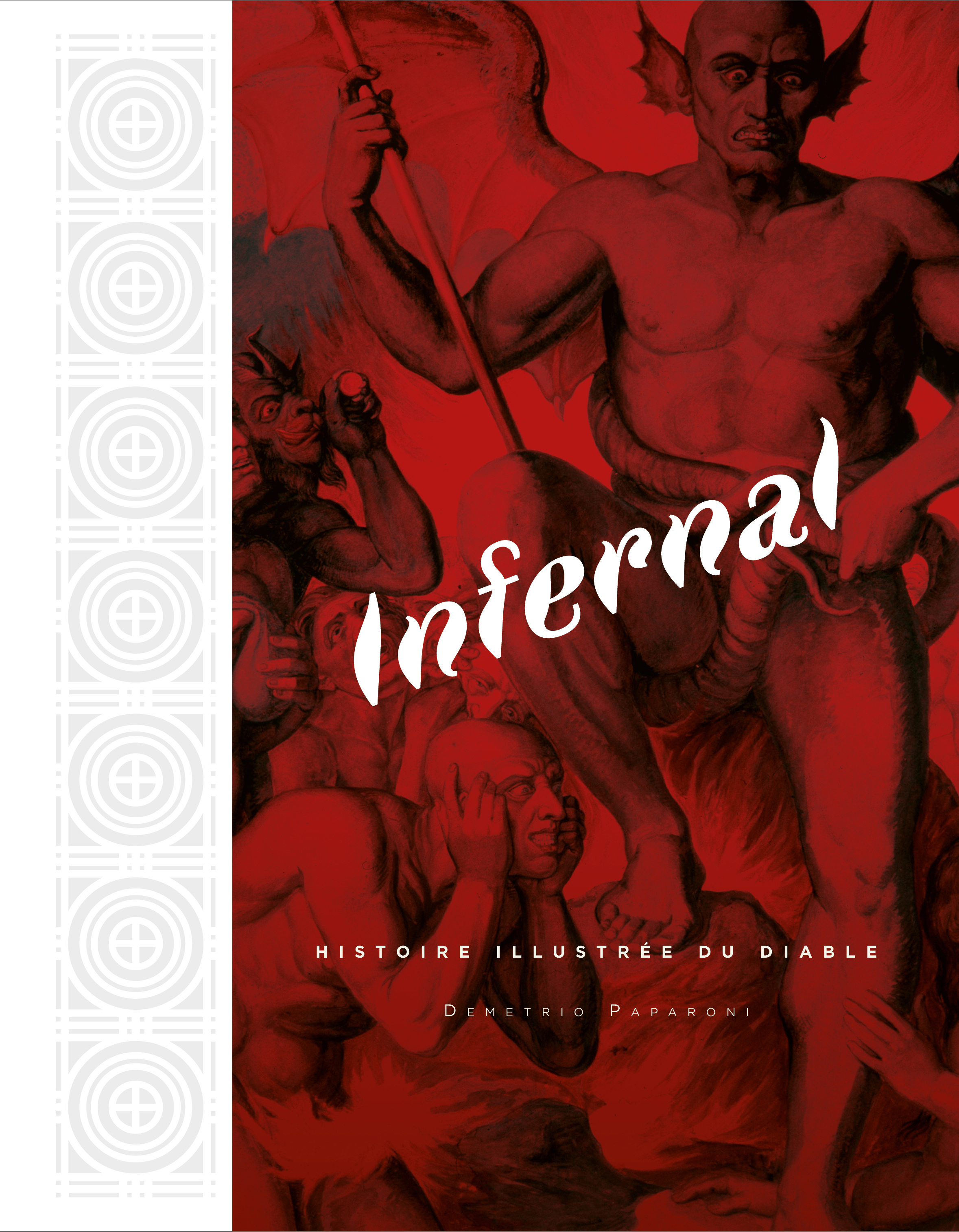 INFERNAL, HISTOIRE ILLUSTREE DU DIABLE