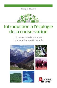 INTRODUCTION A L'ECOLOGIE DE LA CONSERVATION (COLLECTION ENVIRONNEMENT)