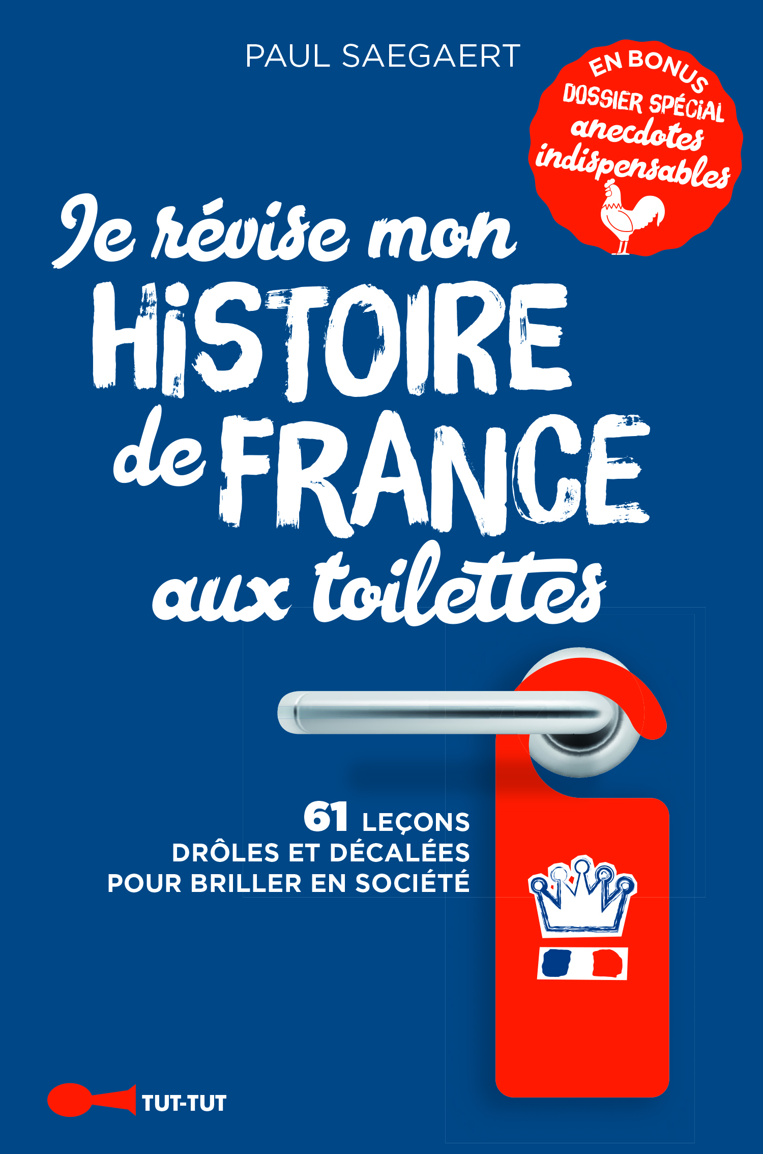 JE REVISE MON HISTOIRE DE FRANCE AUX TOILETTES