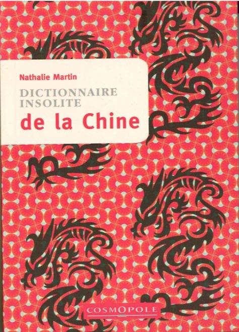 DICTIONNAIRE INSOLITE DE LA CHINE