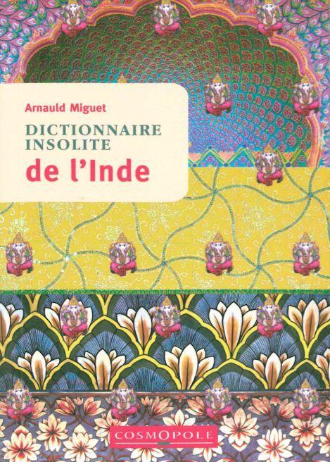 DICTIONNAIRE INSOLITE DE L'INDE