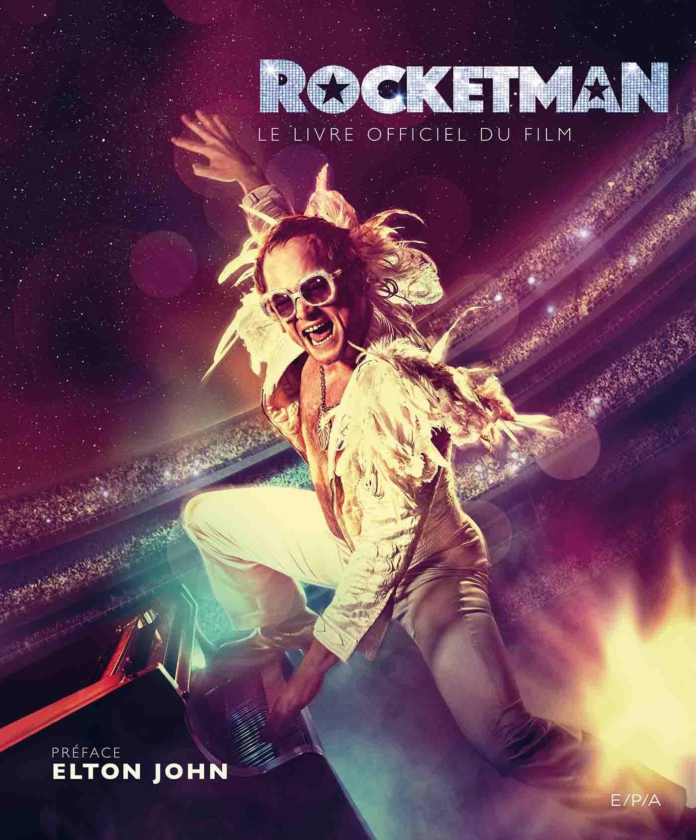 ROCKETMAN - LE LIVRE OFFICIEL DU FILM