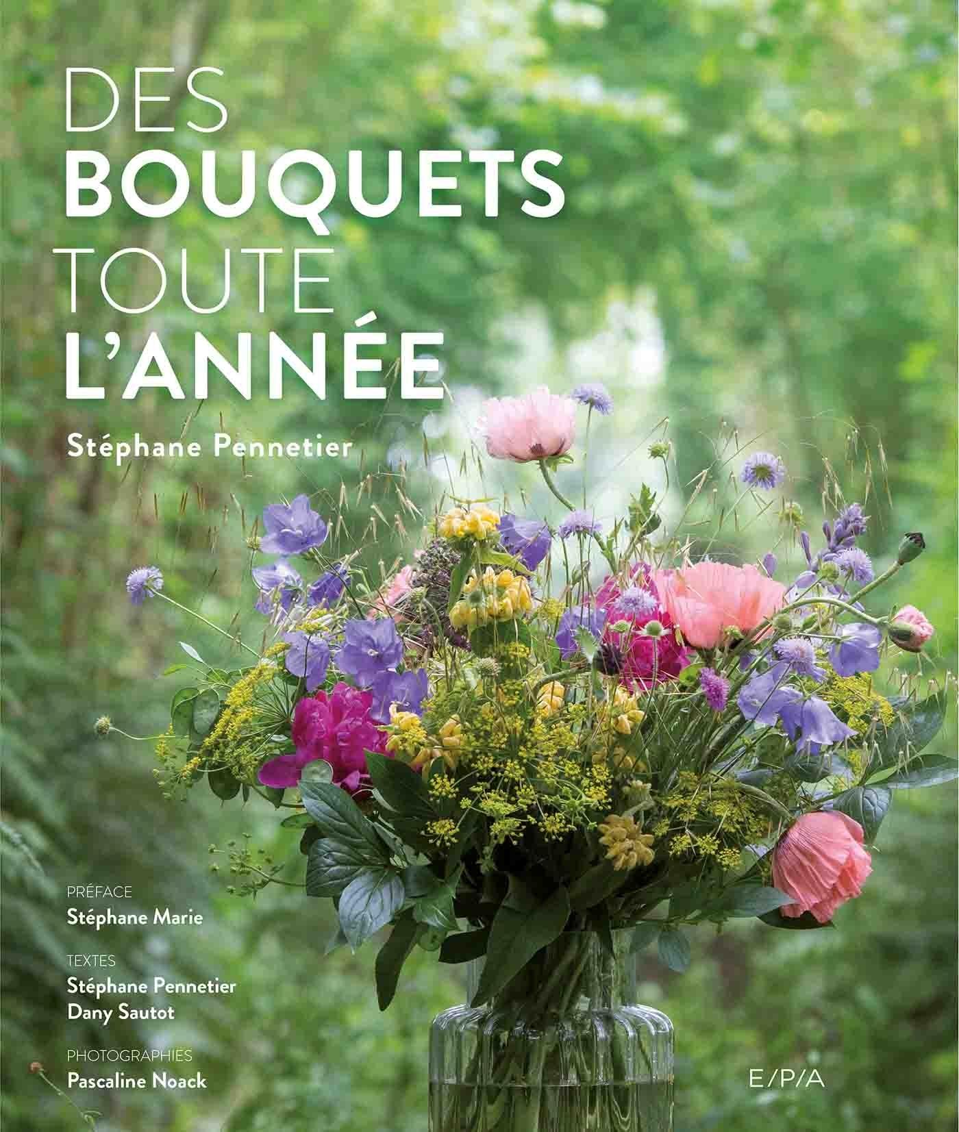 DES BOUQUETS TOUTE L'ANNEE