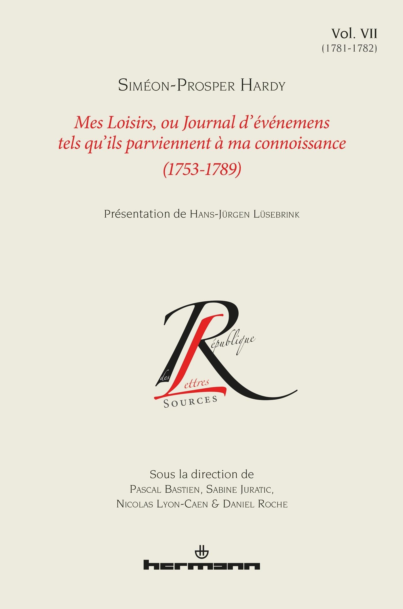 MES LOISIRS, OU JOURNAL D'EVENEMENS TELS QU'ILS PARVIENNENT A MA CONNOISSANCE (1753-1789)%