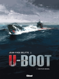 U-BOOT - TOME 01 NE - DOCTEUR MENGEL