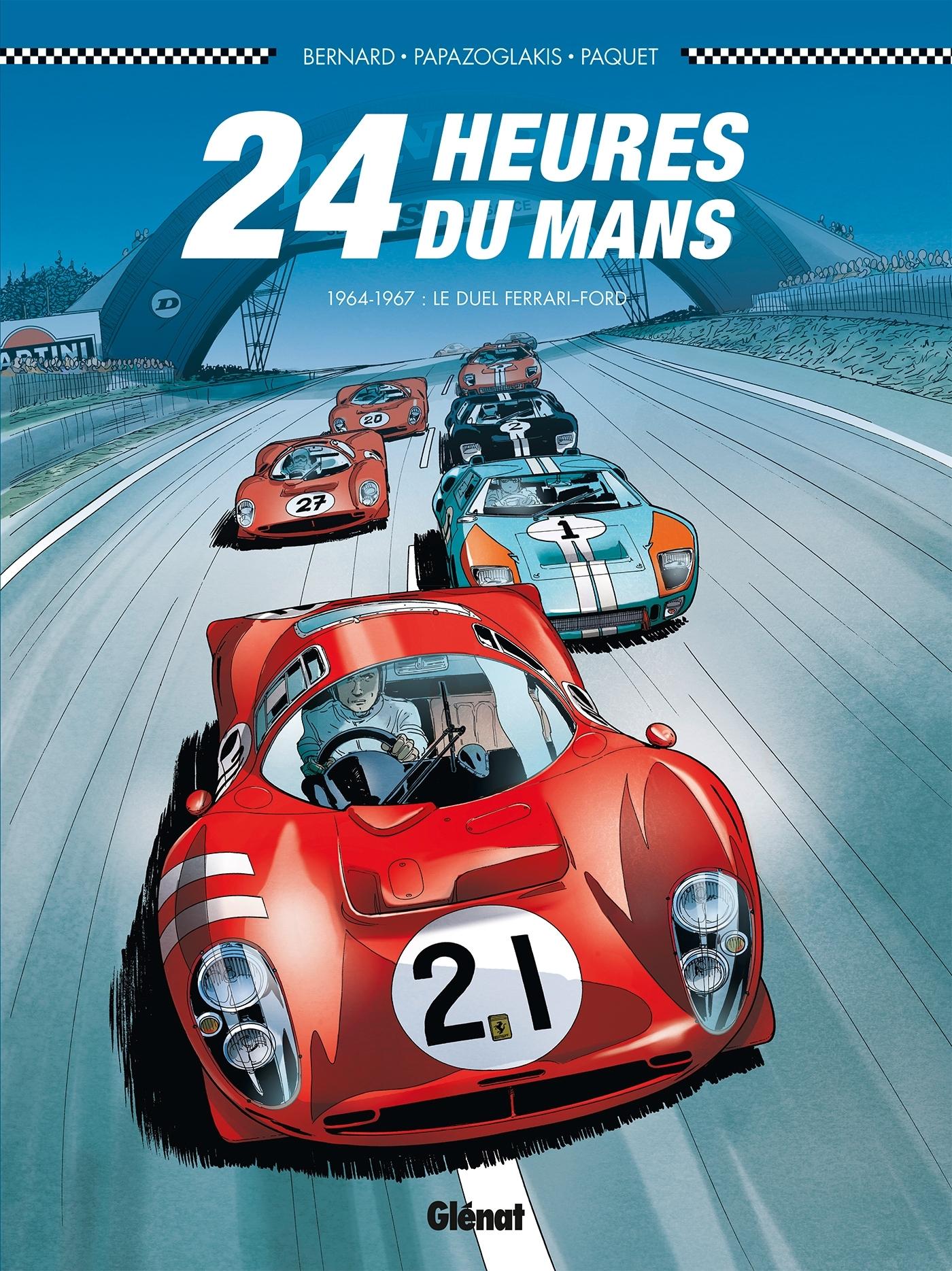 24 HEURES DU MANS - 1964-1967 - T1 - LE DUEL FERRARI-FORD