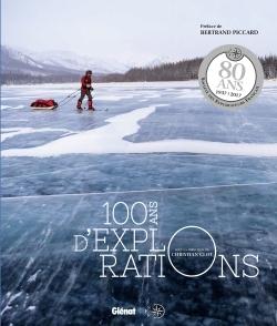 100 ANS D'EXPLORATIONS NE