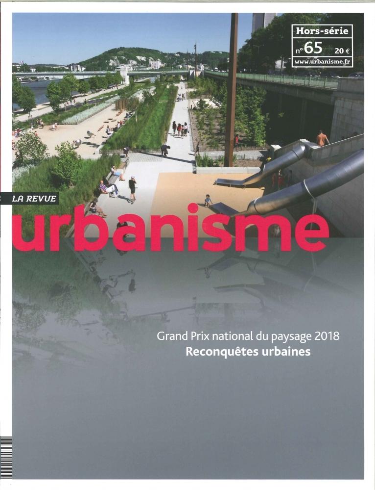 URBANISME HS N 65 - GRAND PRIX NATIONAL DU PAYSAGE - NOVEMBRE 2018
