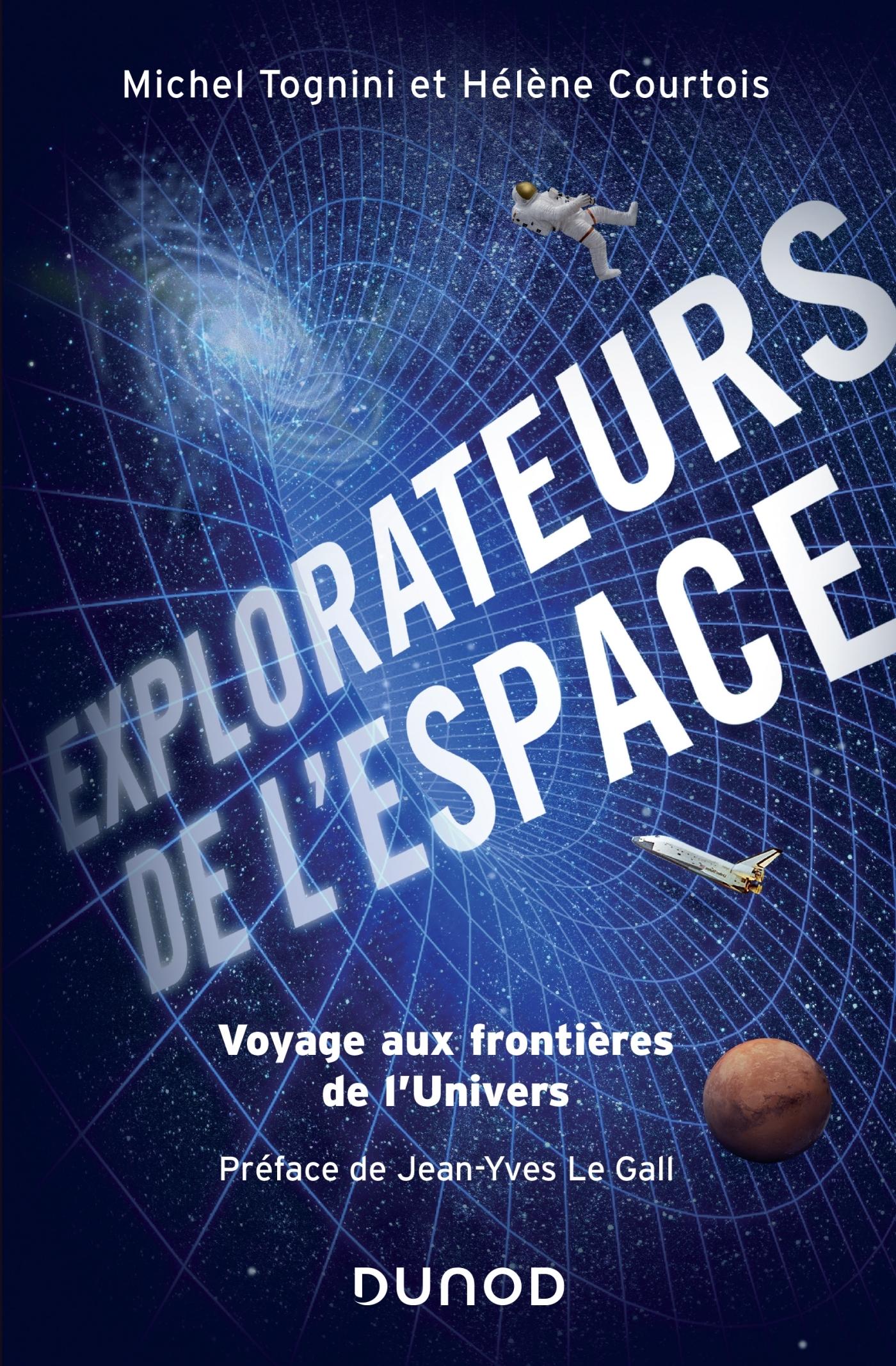 EXPLORATEURS DE L'ESPACE - VOYAGE AUX FRONTIERES DE L'UNIVERS