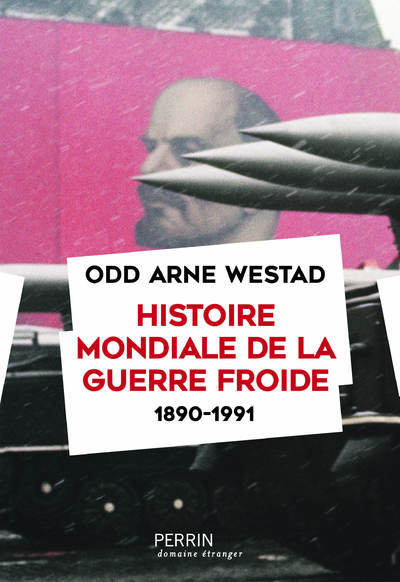 HISTOIRE MONDIALE DE LA GUERRE FROIDE (1890-1991)