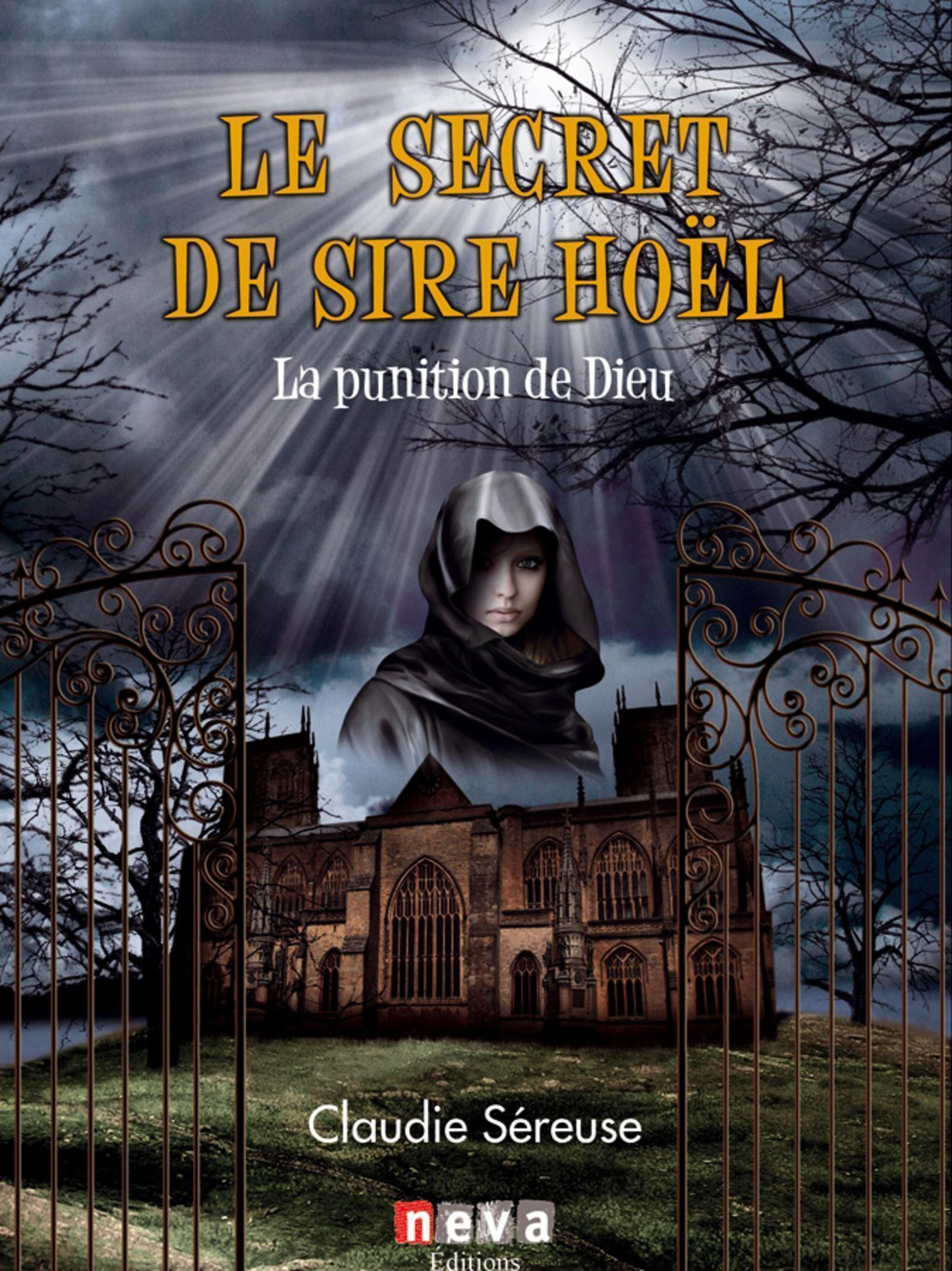 LE SECRET DE SIRE HOEL  TOME 1 LA PUNITION DE DIEU
