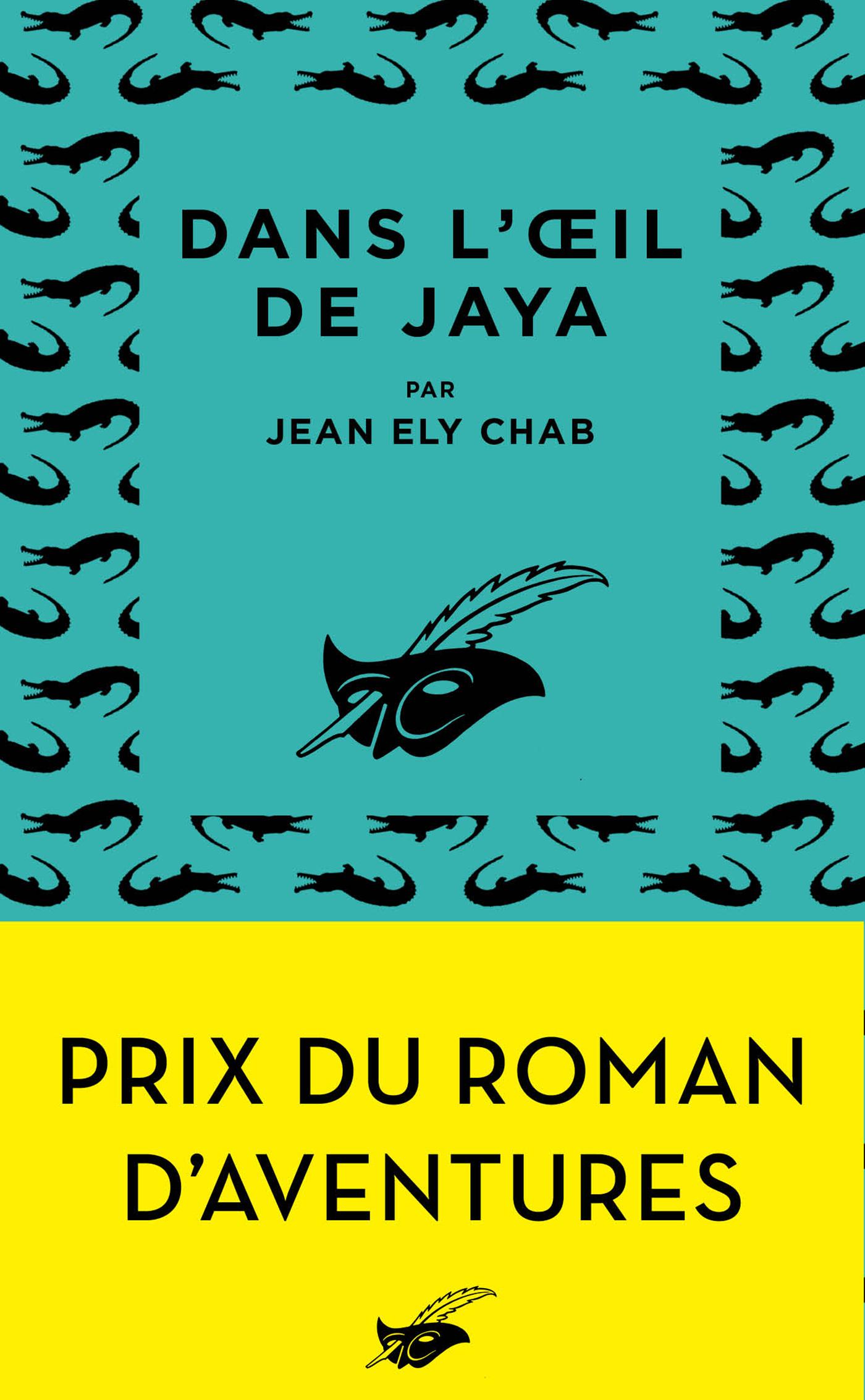 DANS L'OEIL DE JAYA - PRIX DU ROMAN D'AVENTURES 2019