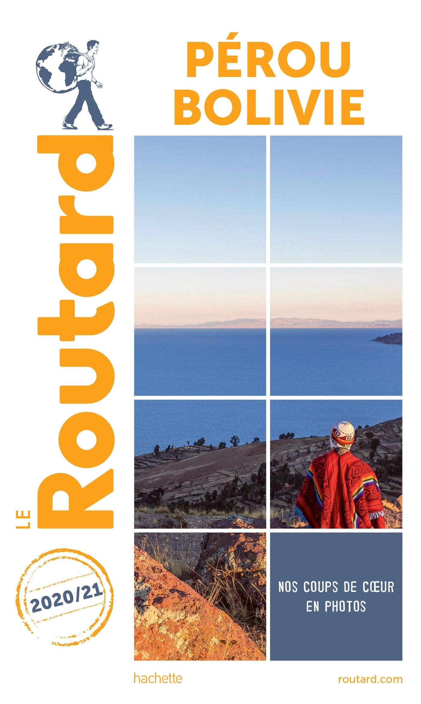 GUIDE DU ROUTARD PEROU BOLIVIE 2020/21