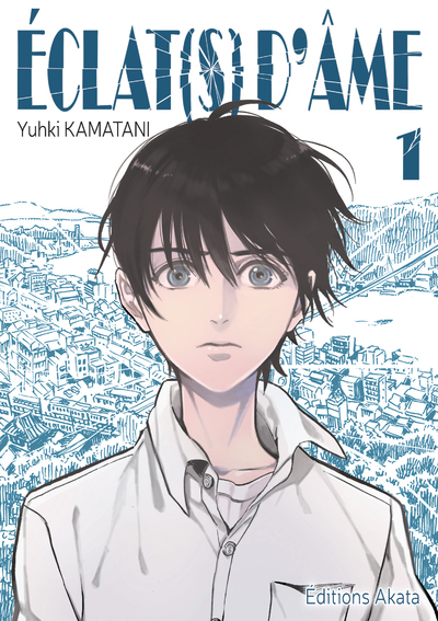 ECLAT(S) D'AME - TOME 1 - VOLUME 01