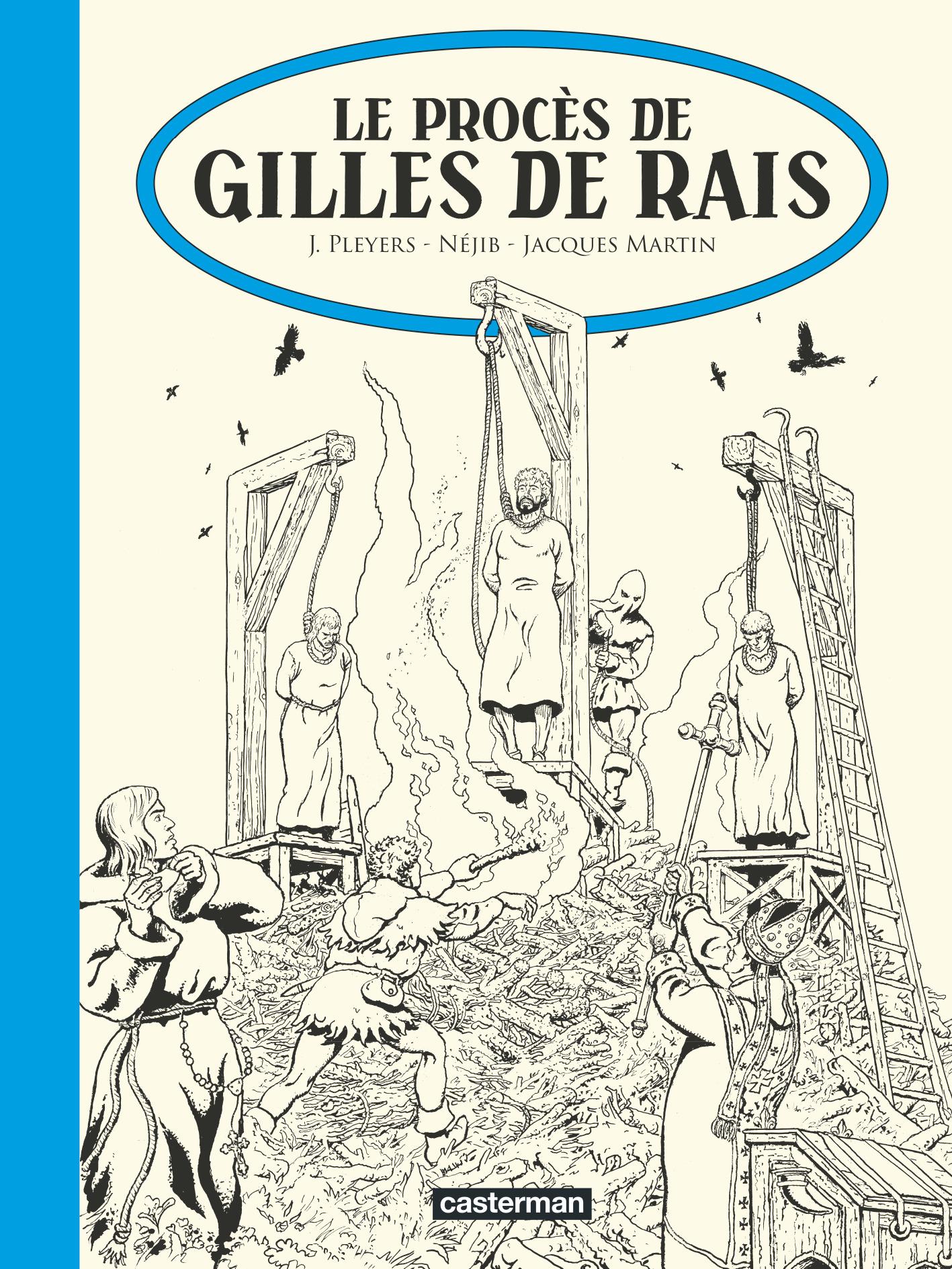 LES ALBUMS DE JHEN - T17 - LE PROCES DE GILLES DE RAIS - EDITION N&B