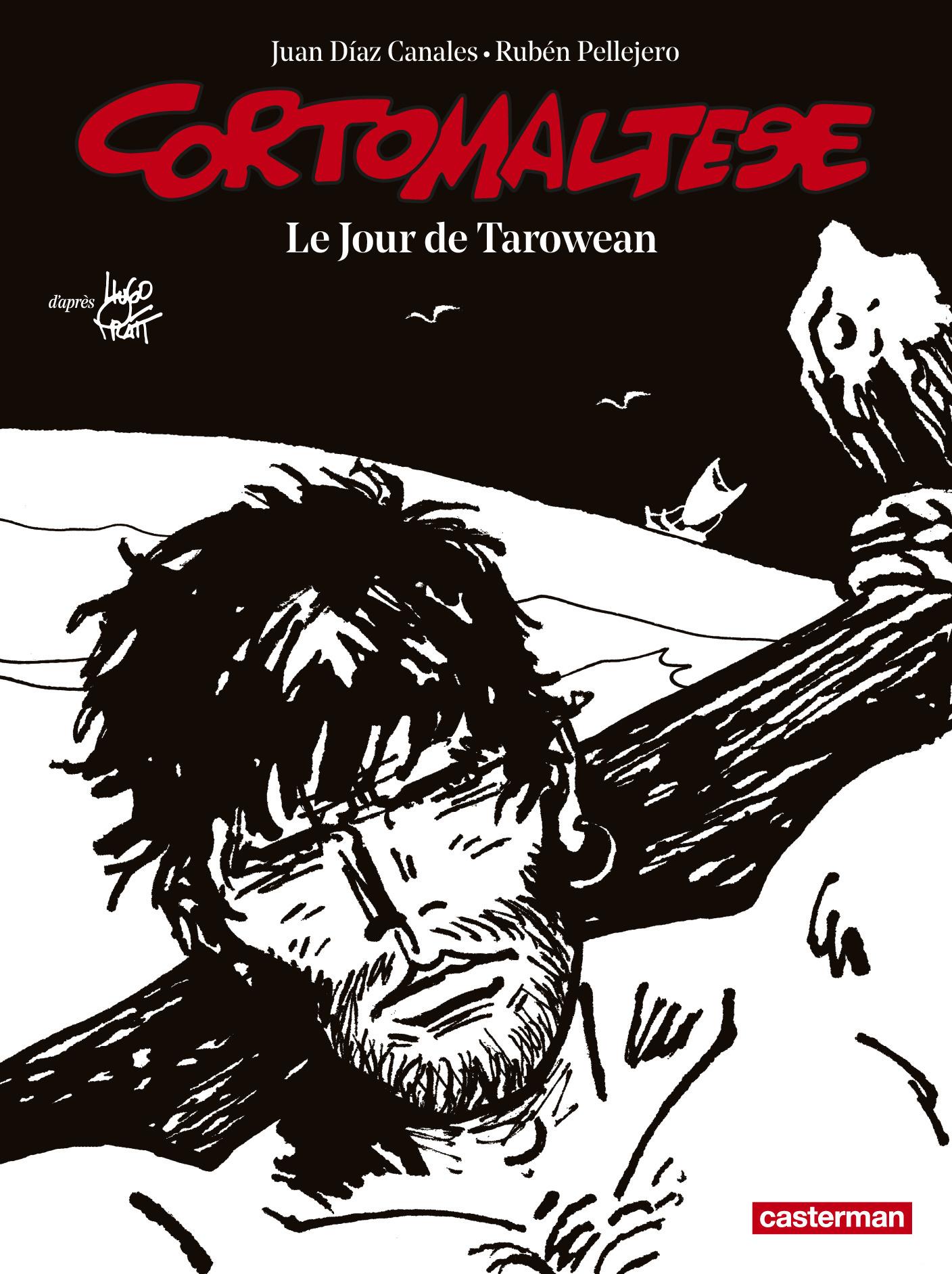 CORTO MALTESE - LE JOUR DE TAROWEAN