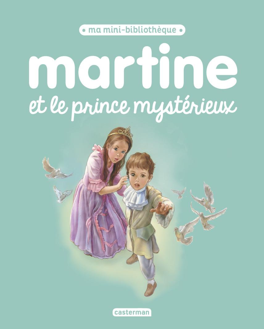MARTINE ET LE PRINCE MYSTERIEUX - MA MINI BIBLIOTHEQUE MARTINE - T16