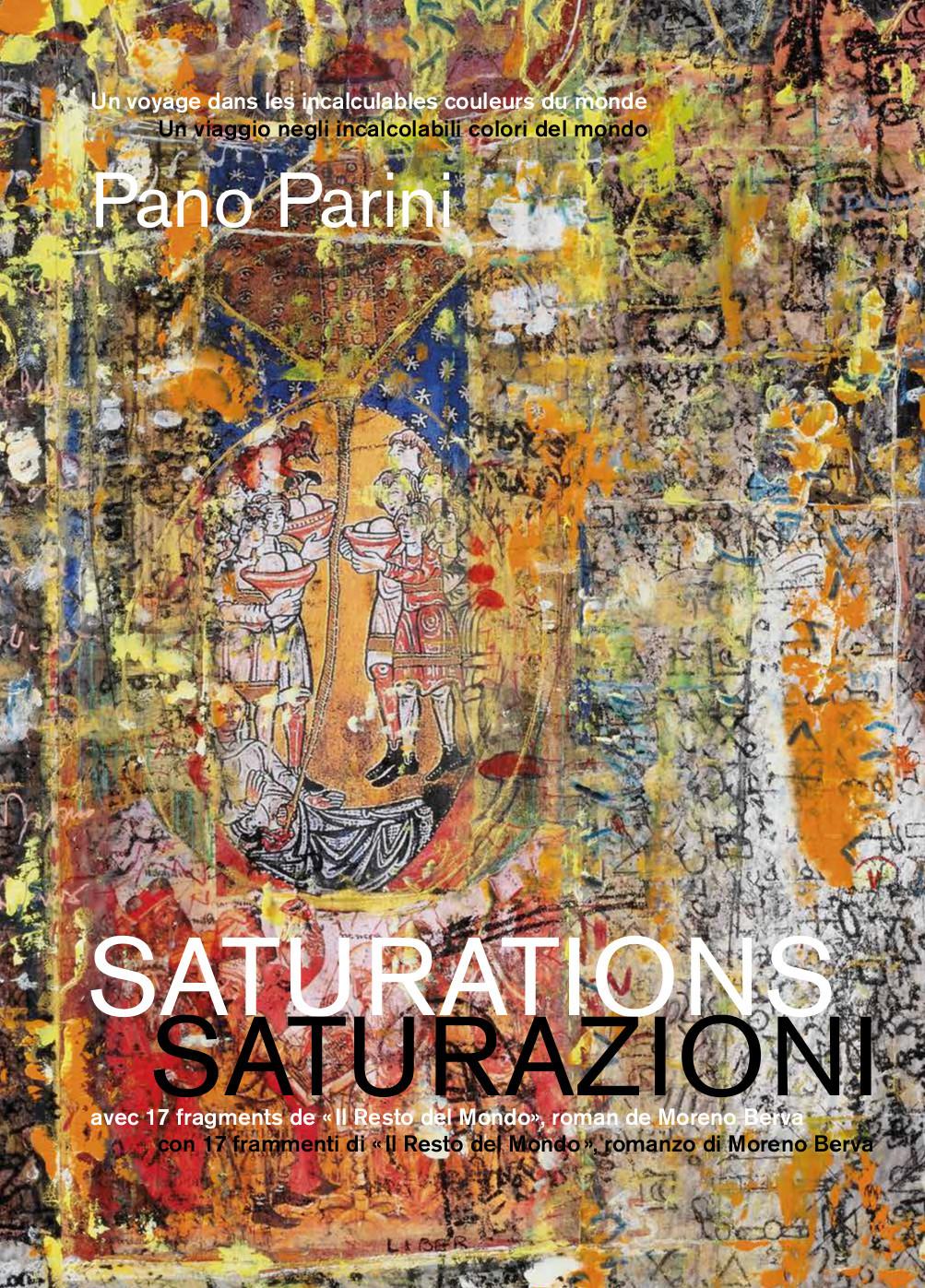 PANO PARINI - DIX-SEPT 'SATURATIONS'. - AVEC 17 SATURAIONS DE  IL RESTO DEL MONDO , ROMAN DE M
