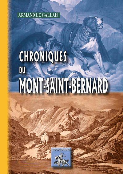 CHRONIQUES DU MONT SAINT BERNARD