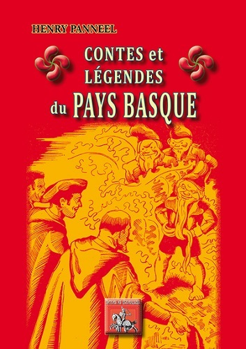 CONTES ET LEGENDES DU PAYS BASQUE