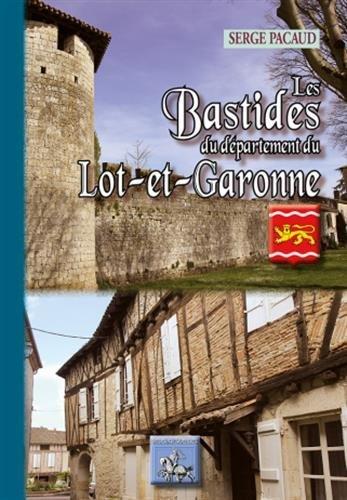 LES BASTIDES DU DEPARTMENT DE LOT ET GARONNE